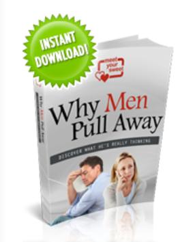 Why Men Pull Away